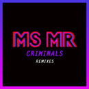 Criminals Remixes/MS MR