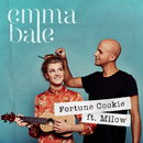 Fortune Cookie/Emma Bale & Milow