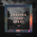 Chasing Your Heart - EP/Newport