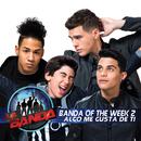 Algo Me Gusta de Ti/Banda of the Week 2
