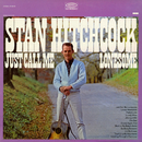 Just Call Me Lonesome/Stan Hitchcock