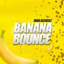 Banana bounce/Juan Alcaraz