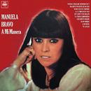 A Mi Manera/Manuela Bravo