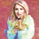 Title (Expanded Edition)/Meghan Trainor
