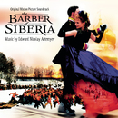 The Barber of Siberia - Original Motion Picture Soundtrack/Cinema Symphonic Orchestra of Russian Federation, Dimitry Atowmian, Sergey Skripka