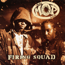 Firing Squad/M.O.P.