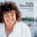 40 Unohtumatonta Laulua/Anita Hirvonen