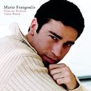 Vincerò, perderò/Mario Frangoulis