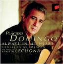 Always in My Heart: The Songs of Ernesto Lecuona/Plácido Domingo
