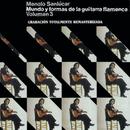 Mundo y Formas de la Guitarra Flamenca Vol.3/Manolo Sanlucar