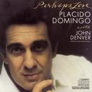 Perhaps Love/Plácido Domingo