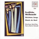 Festliche Weihnacht - Christmas Songs/Münchener Bach-Chor