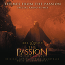 "Themes (From ""The Passion of the Christ"") [Special Radio Re-Mix]/John Debney Mel Gibson, James L. Venable"