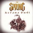 Kerana Budi/Spring