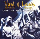 Live at the Bassline/Vusi Mahlasela & Louis Mhlanga