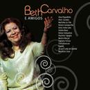 Beth Carvalho e Amigos/Beth Carvalho