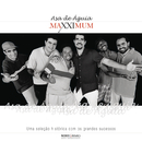 Maxximum - Asa de Águia/Asa De Águia