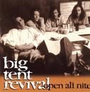 Open All Nite/Big Tent Revival