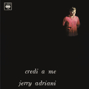Jovem Guarda - Credi A Me/Jerry Adriani
