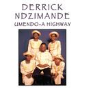 Umando-A Highway/Derrick Ndzimande