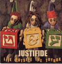 Life Outside The Toybox/Justifide