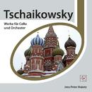 Tchaikovsky: Cello Werke/Jens Peter Maintz