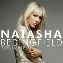 Soulmate/Natasha Bedingfield