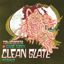 Clean Slate (Remixes) feat.Gavin Turek/TOKiMONSTA
