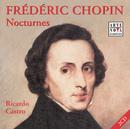 Chopin: Nocturnes 1 - 21/Ricardo Castro