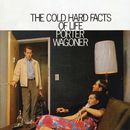 The Cold Hard Facts of Life/Porter Wagoner