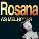 As Melhores/Rosana