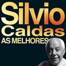 As Melhores/Silvio Caldas