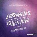 Chronicles of a Fallen Love (Remixes, Pt. 2)/The Bloody Beetroots & Greta Svabo Bech