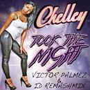 Took The Night (Victor Palmez & iD Remashmix)/Chelley