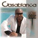 Casablanca/Low Deep T