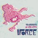 The Force (Remixes) feat.Kool Keith/TOKiMONSTA