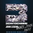 Dance The Pain Away (Basic Edits) feat.John Legend/Benny Benassi