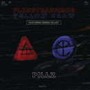 Pillz feat.Green Velvet/Flosstradamus