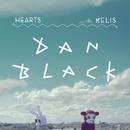 Hearts feat.Kelis/Dan Black