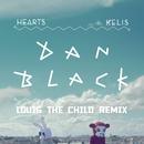 Hearts (Louis The Child Remix) feat.Kelis/Dan Black