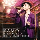Me Quito el Sombrero (En Vivo Desde Guanajuato)/Samo