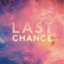 Last Chance (Remixes)/Kaskade & Project 46