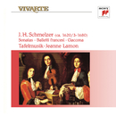 Schmelzer: Sonatas, Balletti Francesi & Ciaccona/Tafelmusik