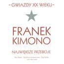 Gwiazdy XX wieku- Franek Kimono/Franek Kimono