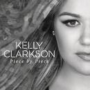 Piece by Piece (Radio Mix)/Kelly Clarkson