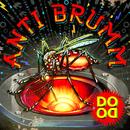Anti Brumm (Radio Edit)/Dodo