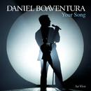 Your Song (Ao Vivo)/Daniel Boaventura
