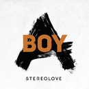 Boy A/Stereolove