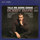 Talk Me Some Sense/Bobby Bare