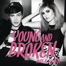 Young & Broken/Max & Bianca